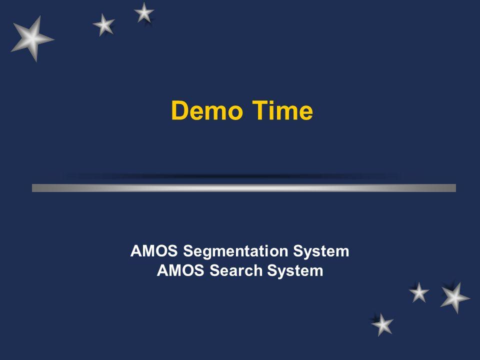 AMOS Segmentation System AMOS Search System