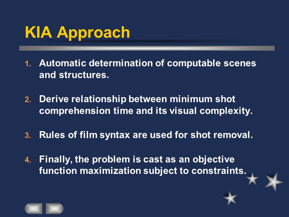 KIA Approach Automatic determination of computable scenes and structures.