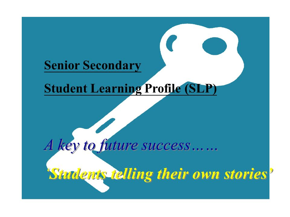 A key to future success…… 'Students telling their own stories'