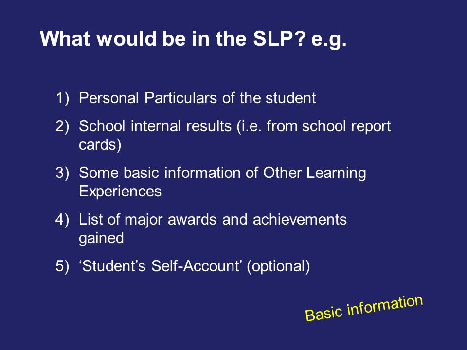 What would be in the SLP e.g.