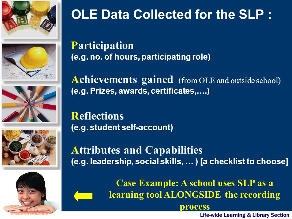OLE Data Collected for the SLP :