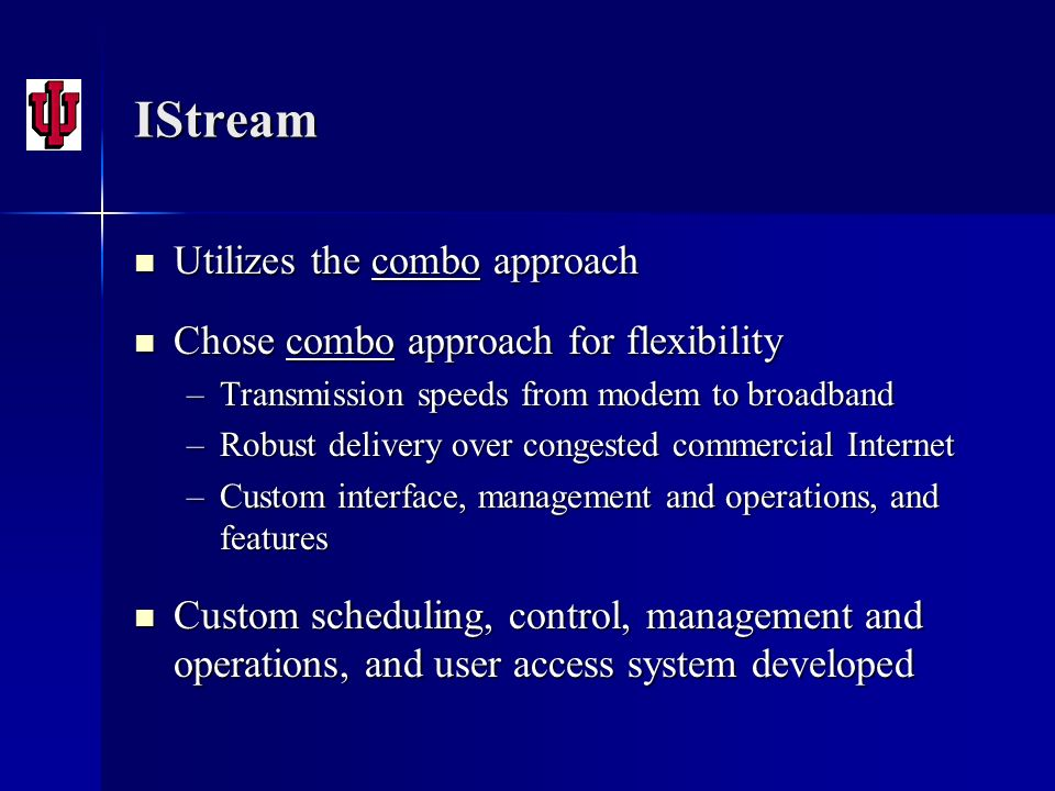 IStream Utilizes the combo approach