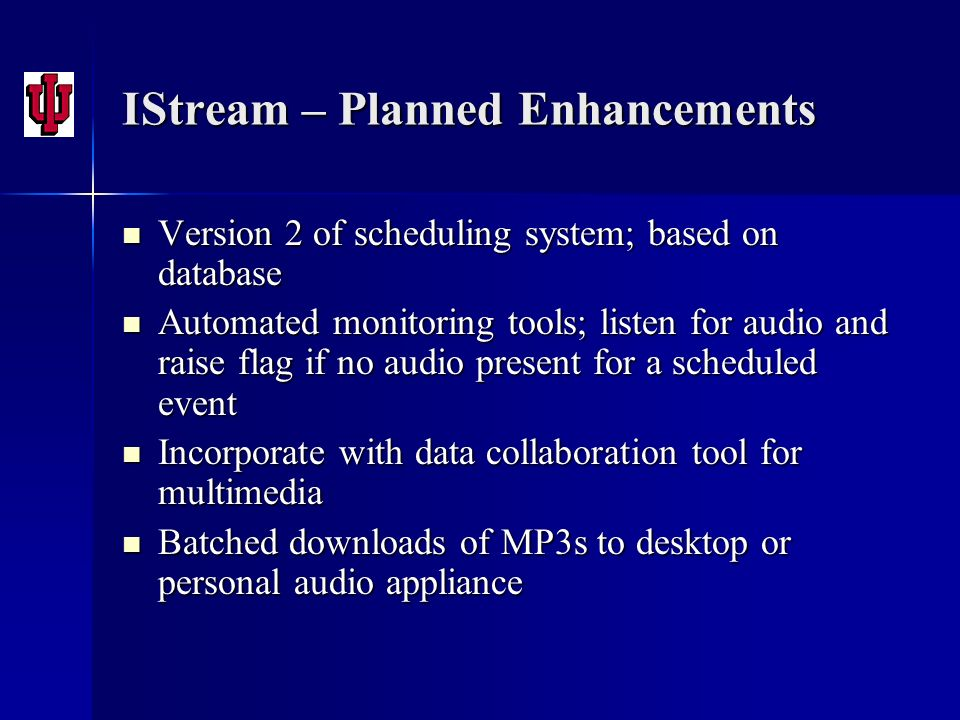 IStream – Planned Enhancements