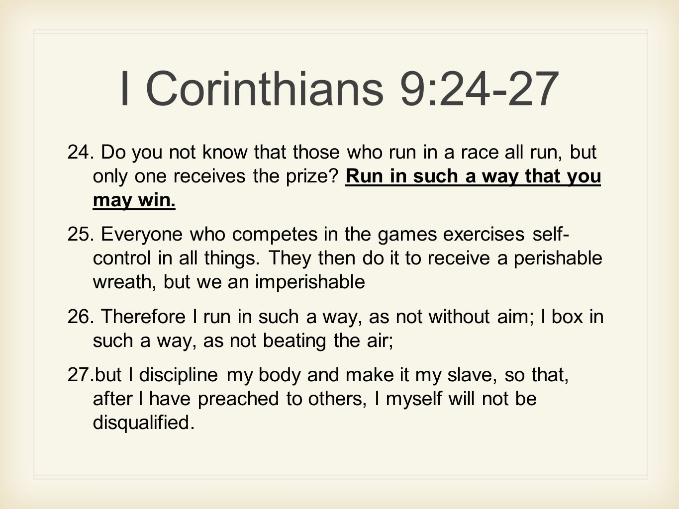 Those That Know Do Those That Understand Teach: I Corinthians 9: Do You Not Know That Those Who Run In A