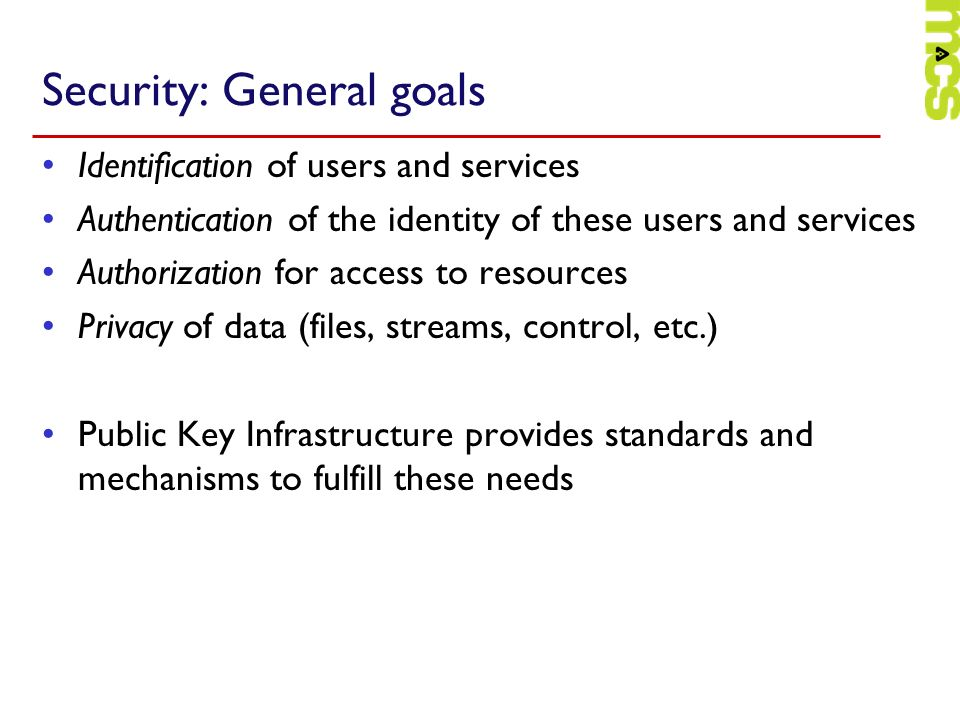 Security: General goals