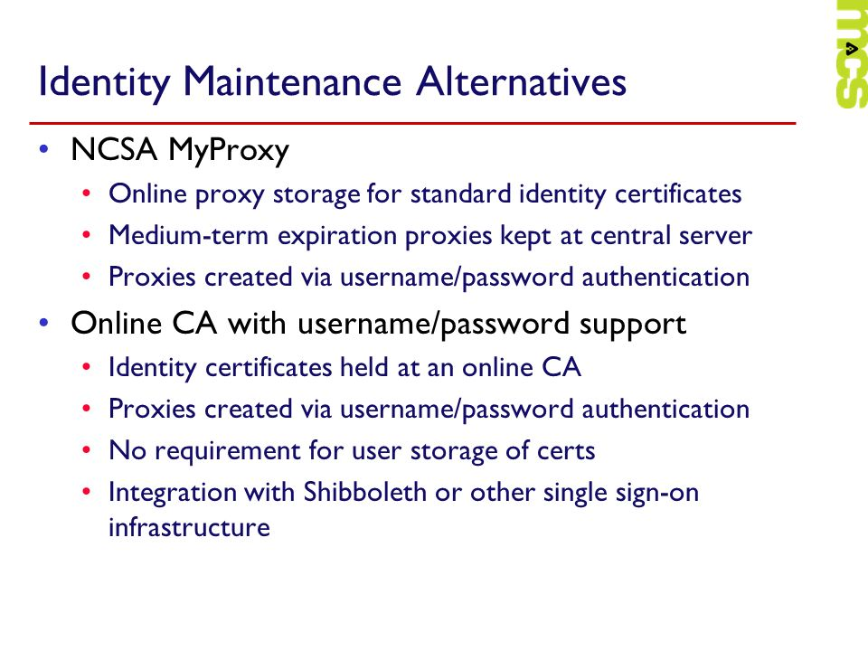 Identity Maintenance Alternatives