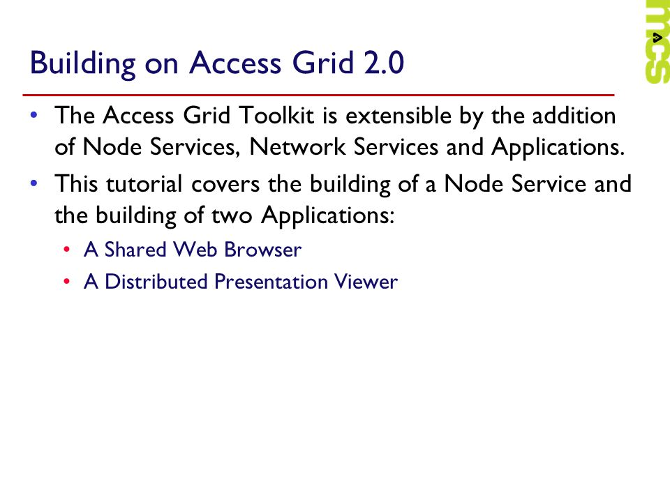 Building on Access Grid 2.0