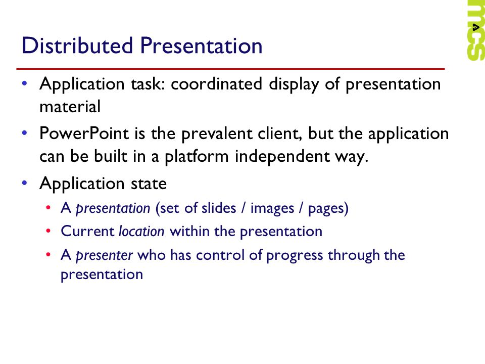 Distributed Presentation