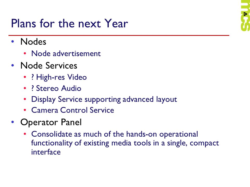 Plans for the next Year Nodes Node Services Operator Panel
