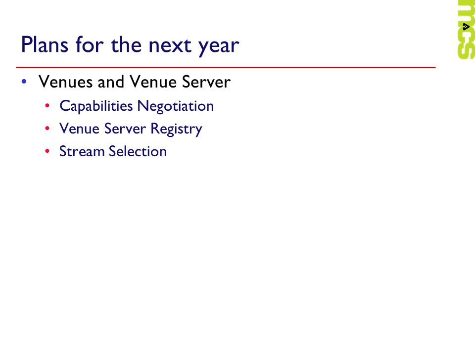Plans for the next year Venues and Venue Server