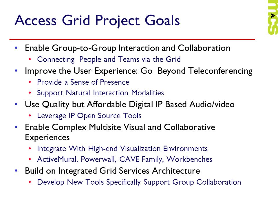 Access Grid Project Goals