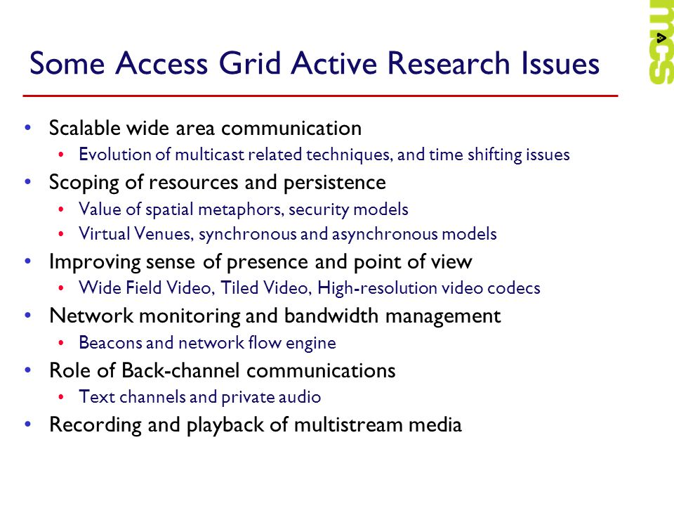 Some Access Grid Active Research Issues