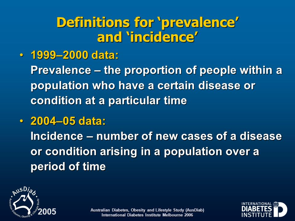Definitions for 'prevalence' and 'incidence'
