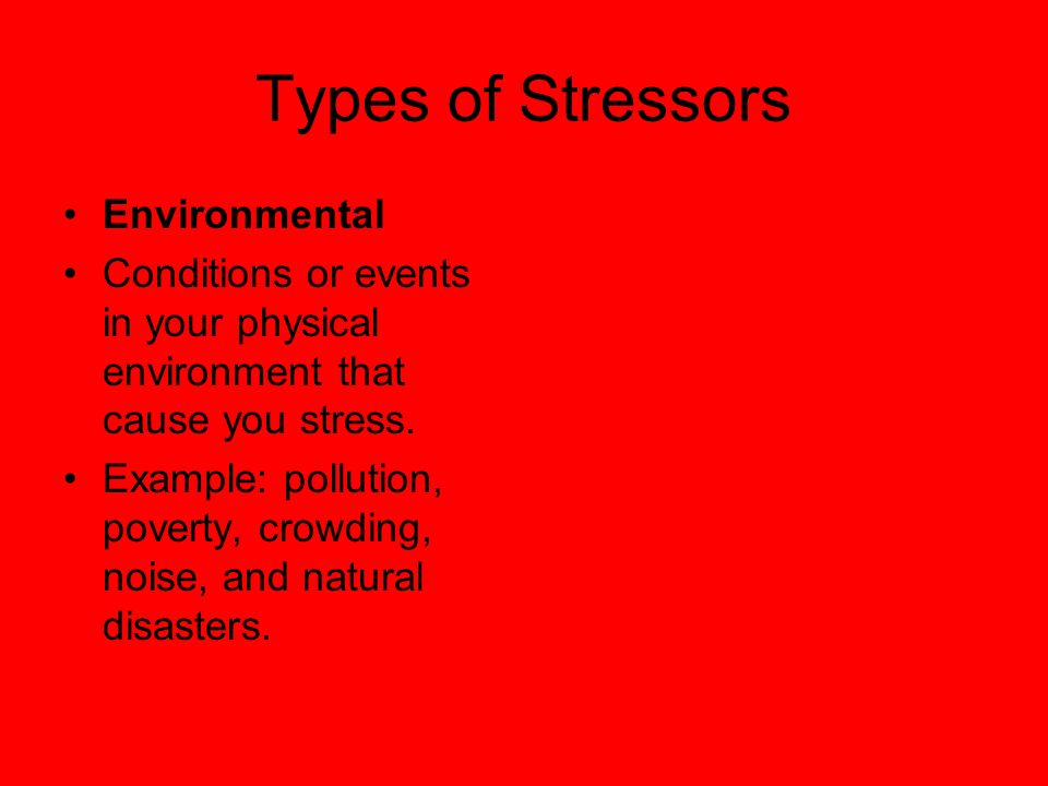 Types of Stressors Environmental