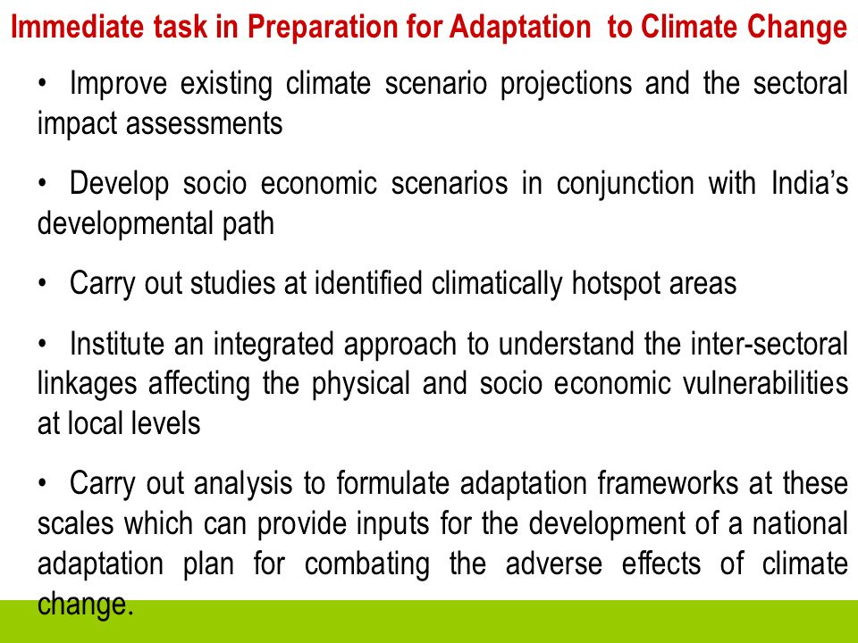 Immediate task in Preparation for Adaptation to Climate Change