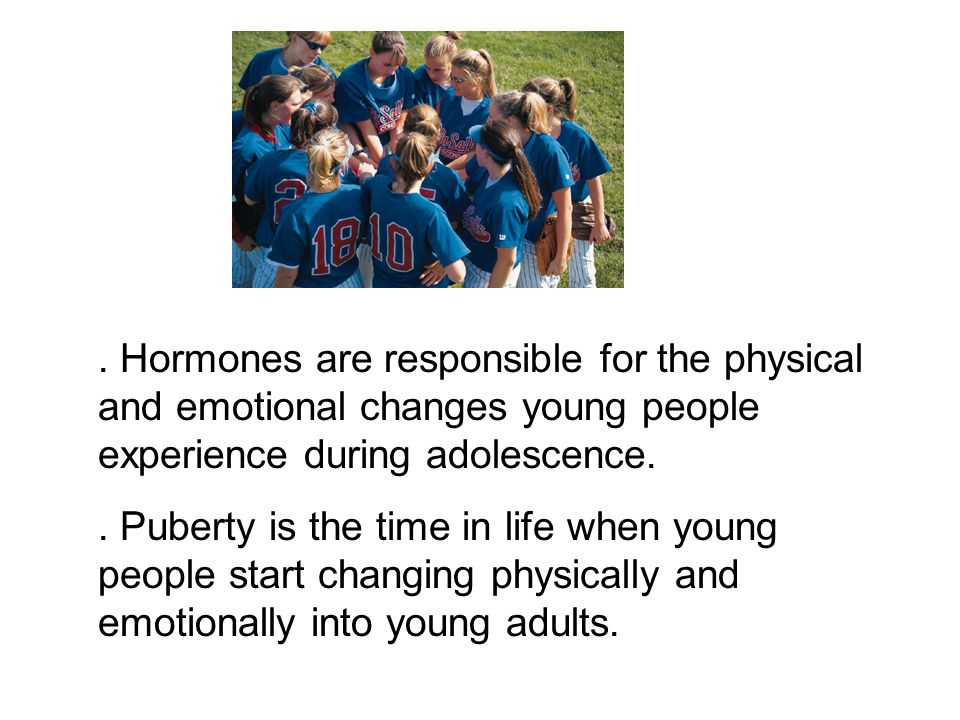 the various physiological and psychological changes that occur during adolescence In growth stages 2: middle childhood and early adolescence, students focus on the kinds of physical changes that children in their age range begin to undergo during puberty research shows that children are fascinated by films and stories about early stages of human development and they are particularly intrigued by comparisons of themselves.