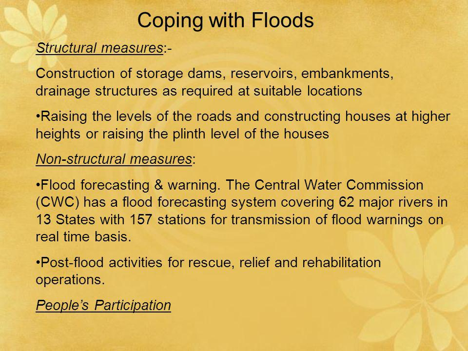 Coping with Floods Structural measures:-