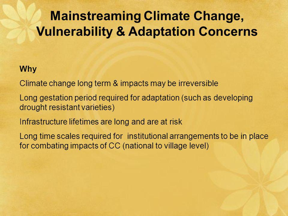 Mainstreaming Climate Change, Vulnerability & Adaptation Concerns