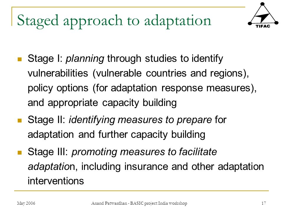 Staged approach to adaptation