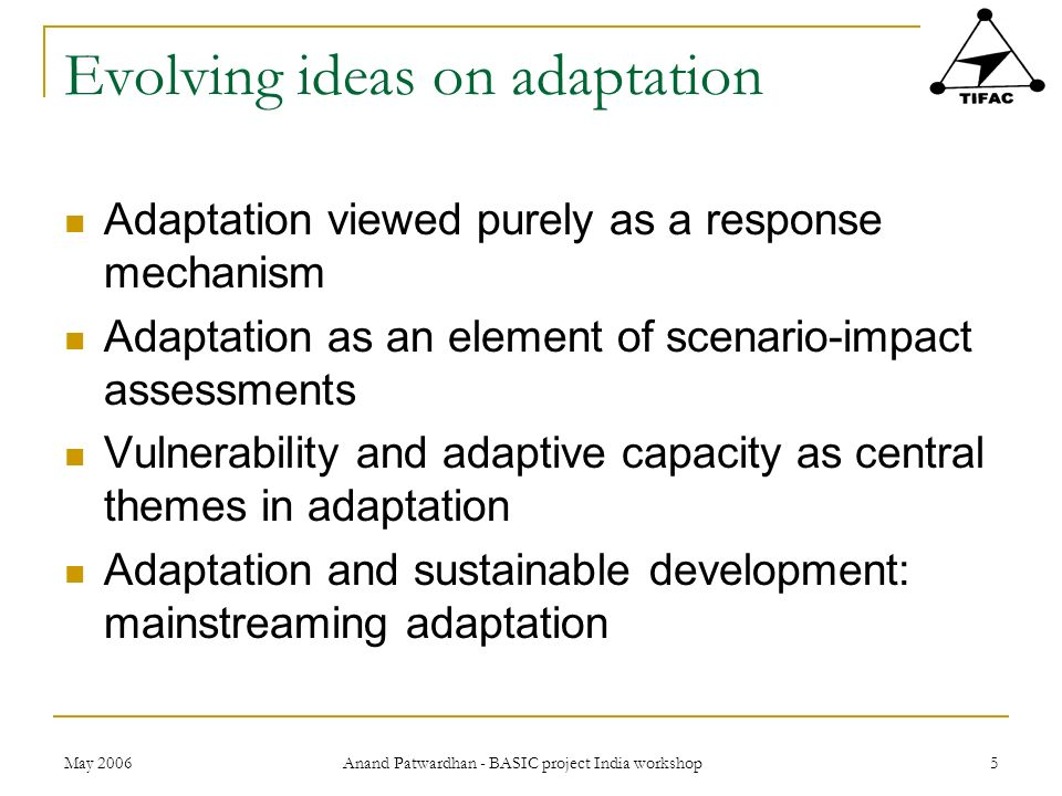Evolving ideas on adaptation