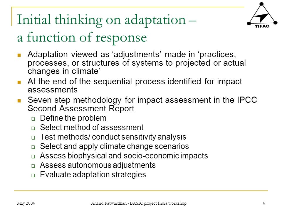 Initial thinking on adaptation – a function of response