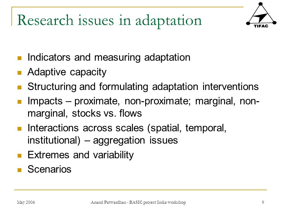 Research issues in adaptation