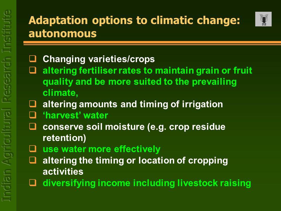Adaptation options to climatic change: autonomous