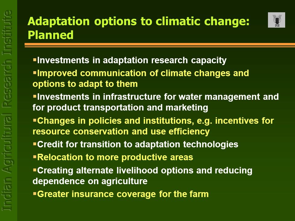 Adaptation options to climatic change: Planned