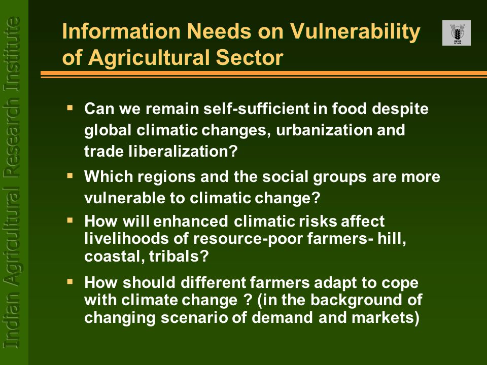 Information Needs on Vulnerability of Agricultural Sector