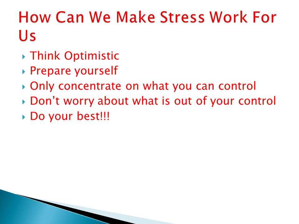 How Can We Make Stress Work For Us