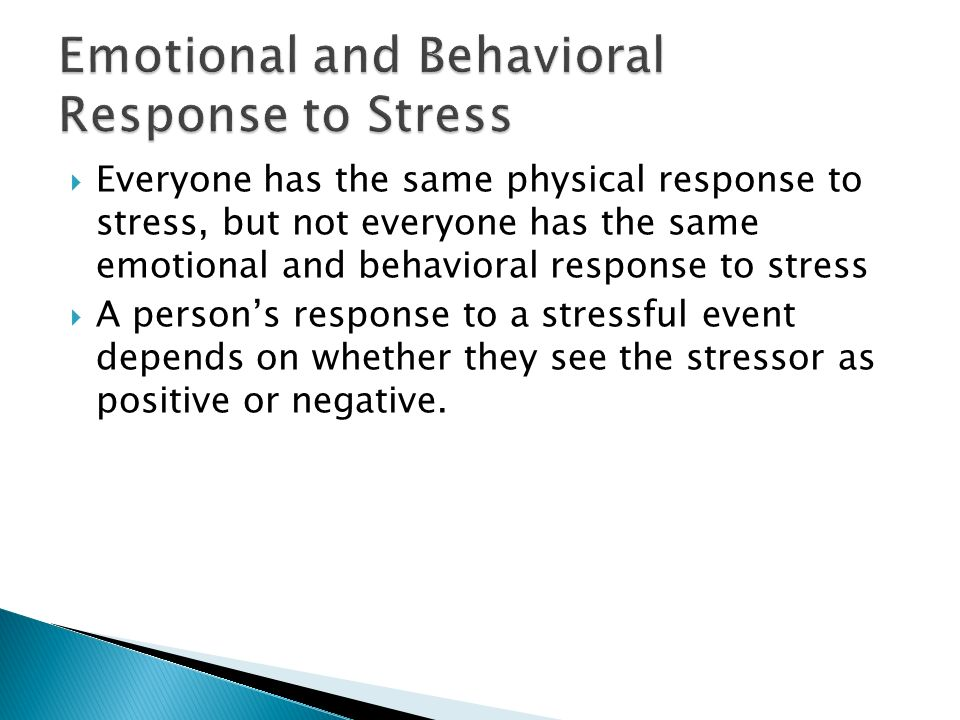 Emotional and Behavioral Response to Stress