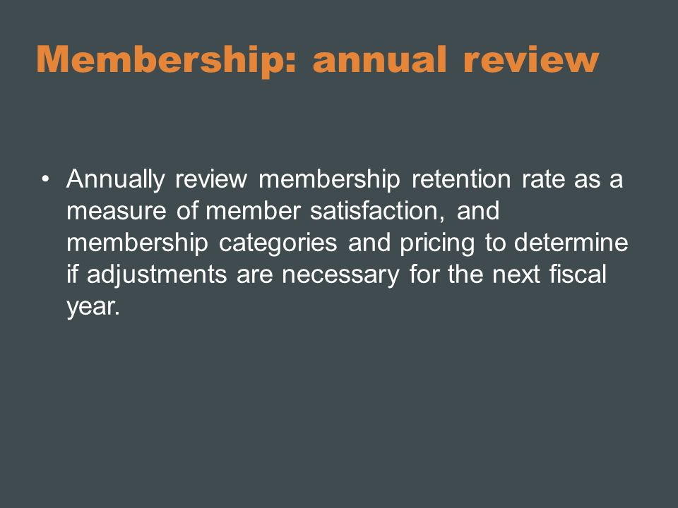 Membership: annual review
