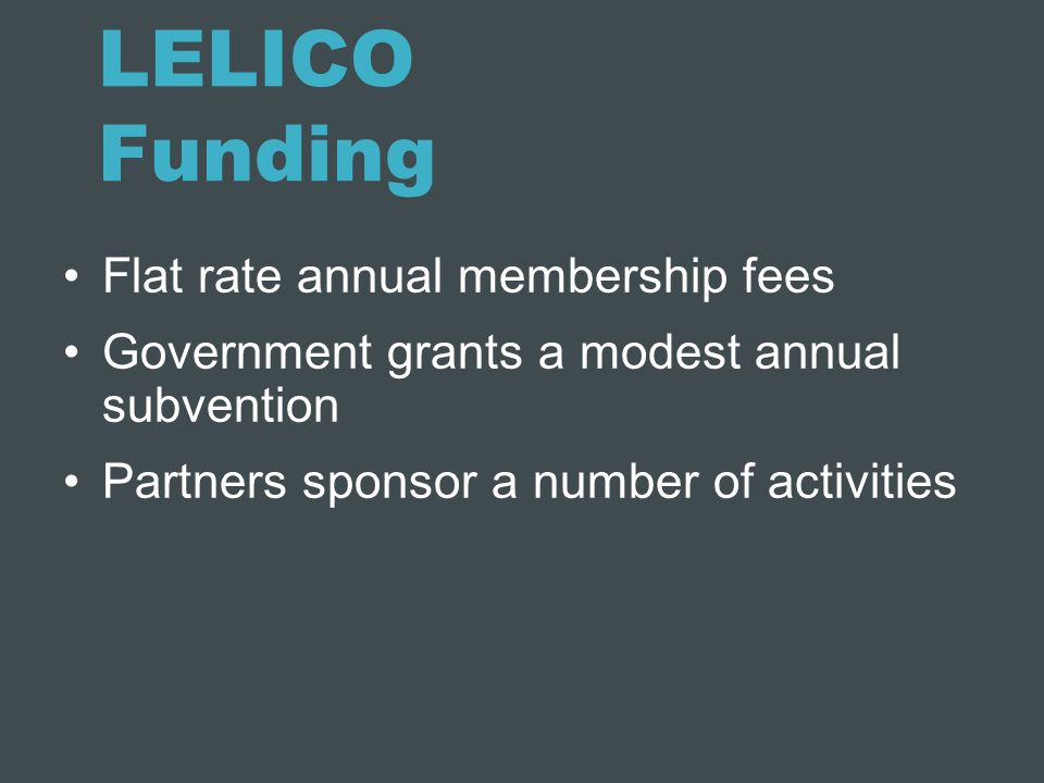 LELICO Funding Flat rate annual membership fees