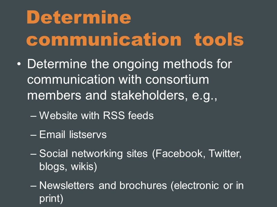 Determine communication tools