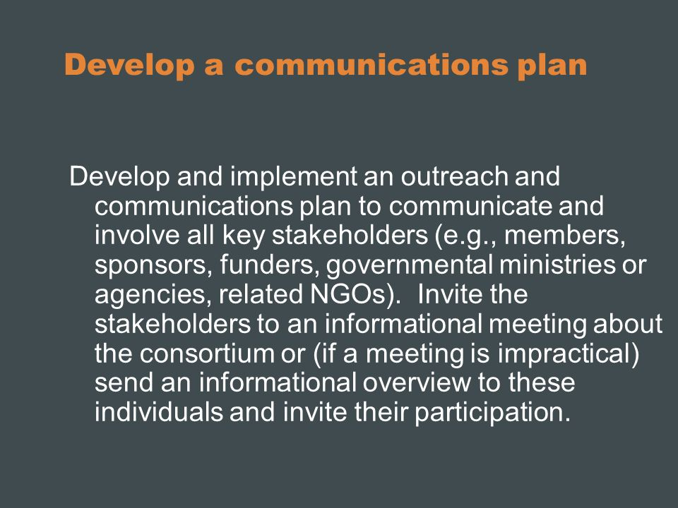 Develop a communications plan