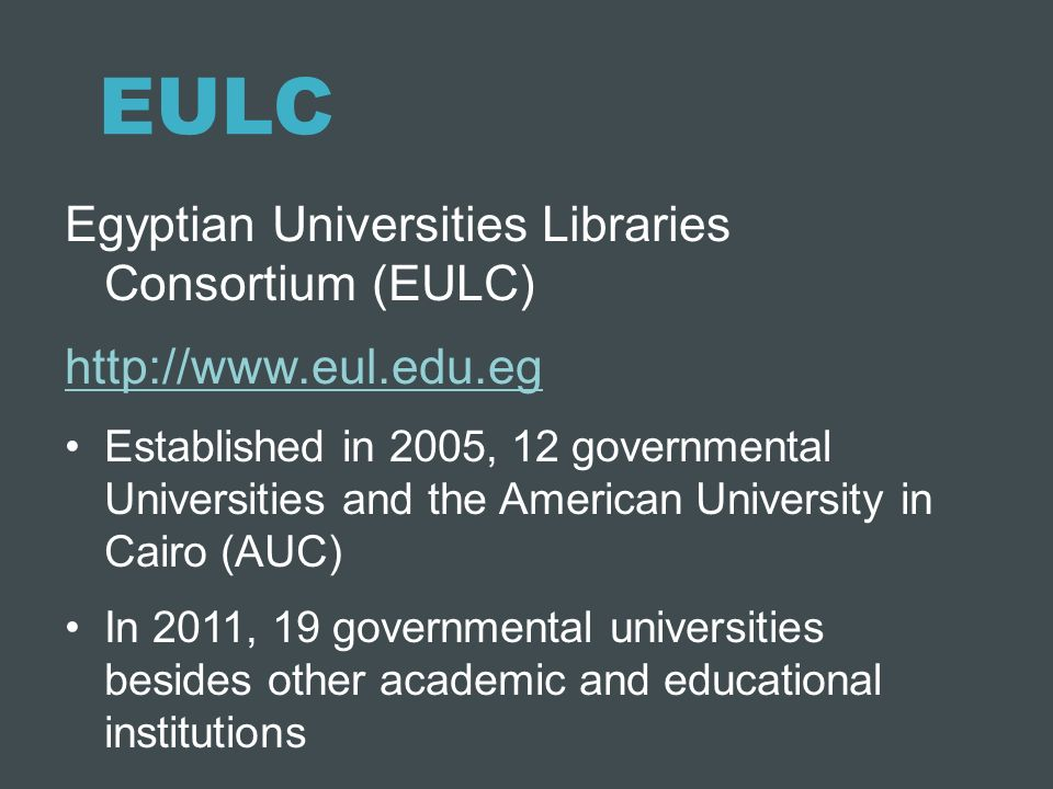 EULC Egyptian Universities Libraries Consortium (EULC)