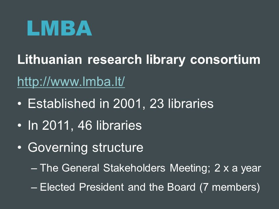 LMBA Lithuanian research library consortium http://www.lmba.lt/