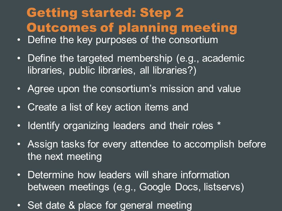 Getting started: Step 2 Outcomes of planning meeting