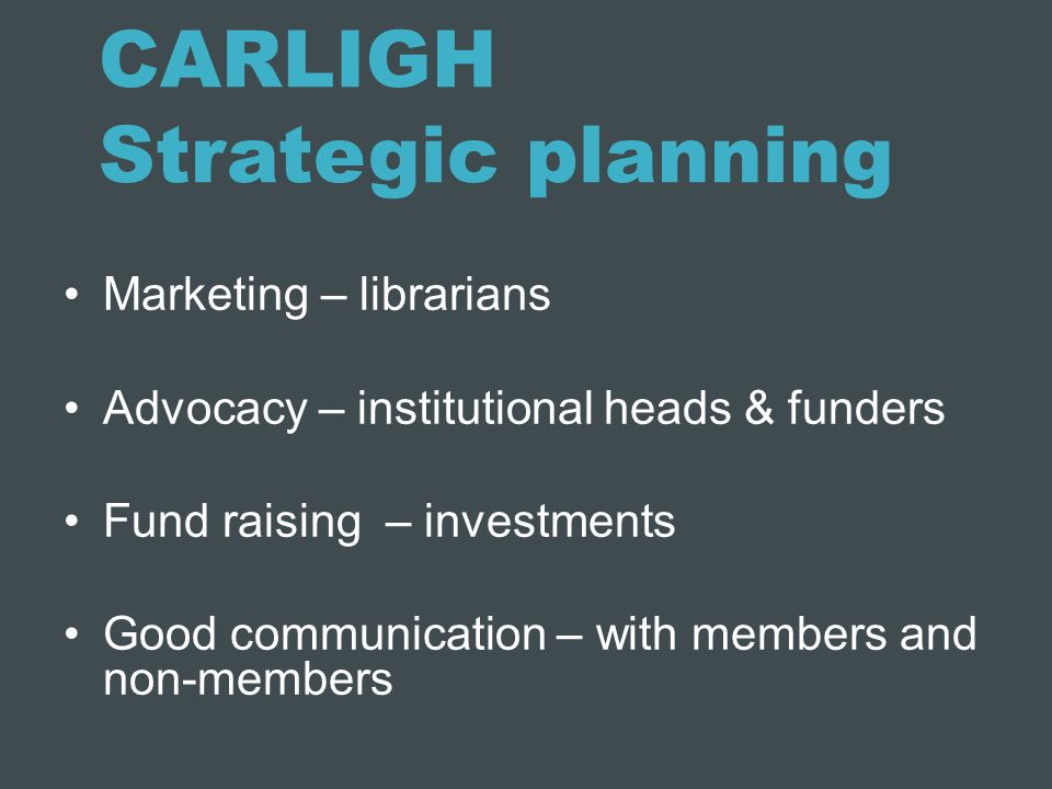 CARLIGH Strategic planning