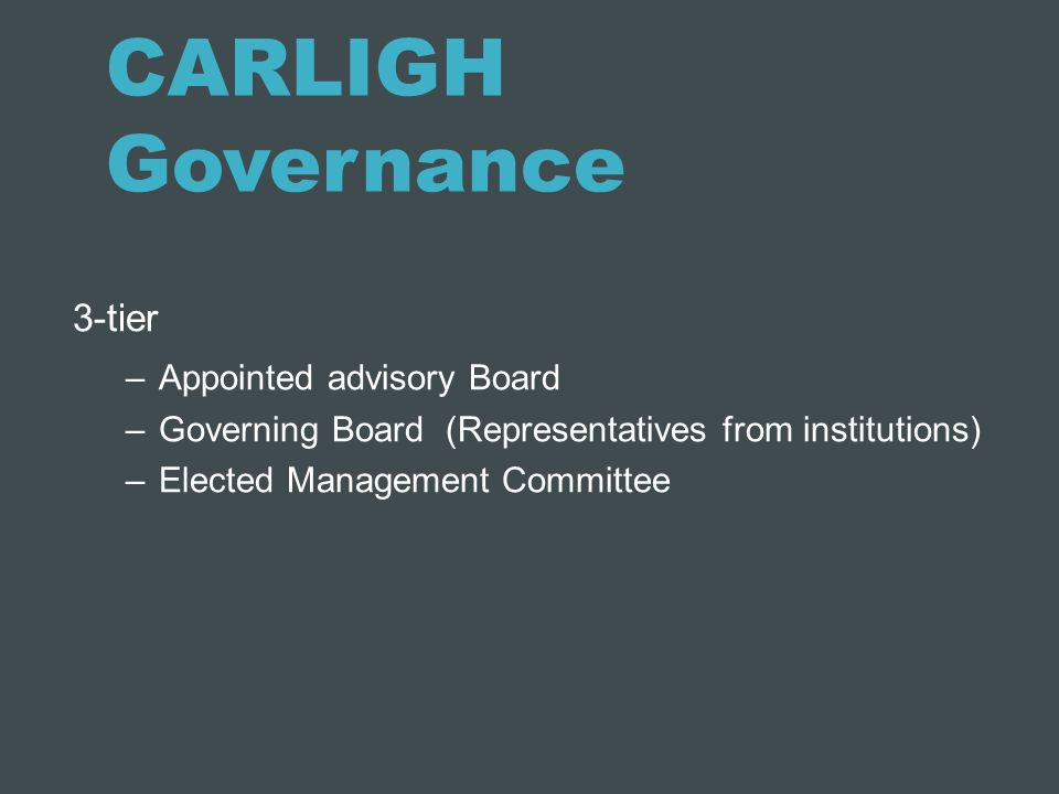 CARLIGH Governance 3-tier Appointed advisory Board
