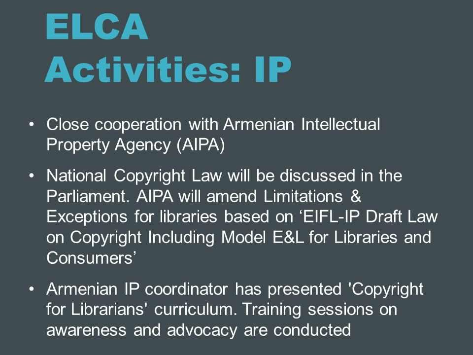 ELCA Activities: IP Close cooperation with Armenian Intellectual Property Agency (AIPA)