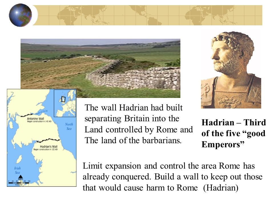 The wall Hadrian had built
