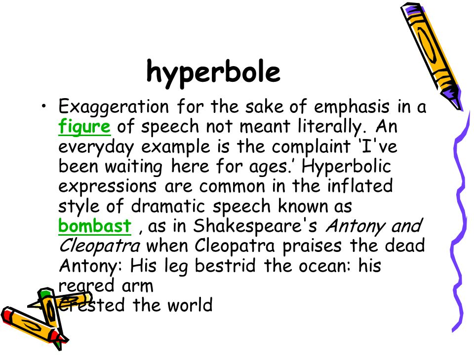 Definition And Examples Of Hyperbole Figure Of Speech 8188753