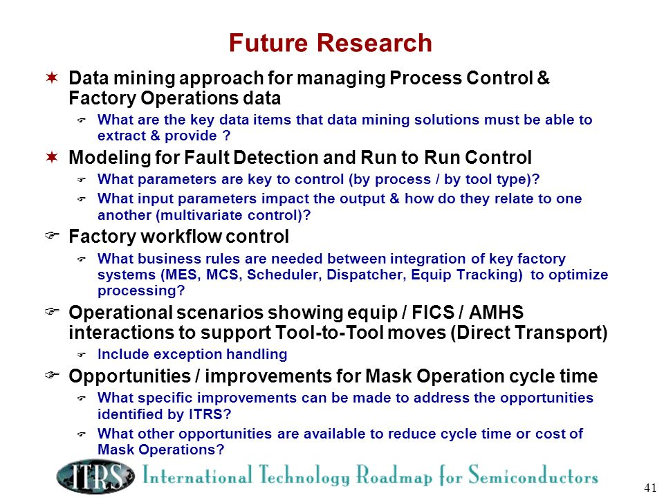 Future Research Data mining approach for managing Process Control & Factory Operations data.