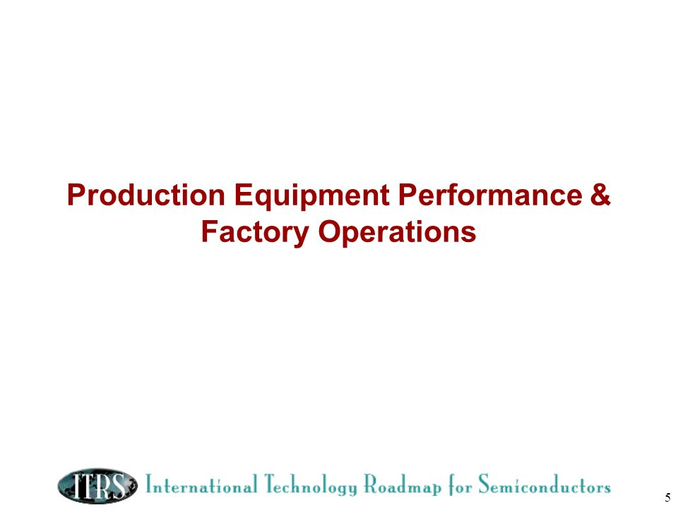 Production Equipment Performance & Factory Operations