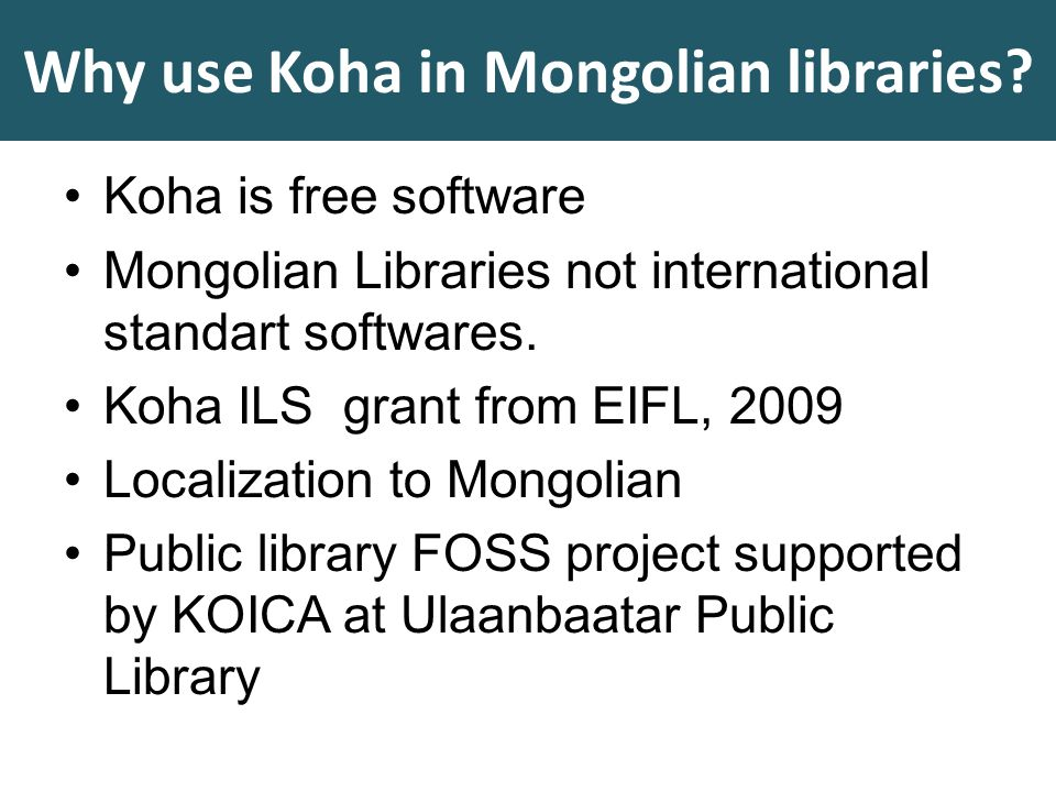 Why use Koha in Mongolian libraries