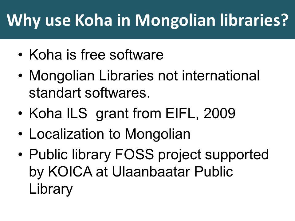 Why use Koha in Mongolian libraries