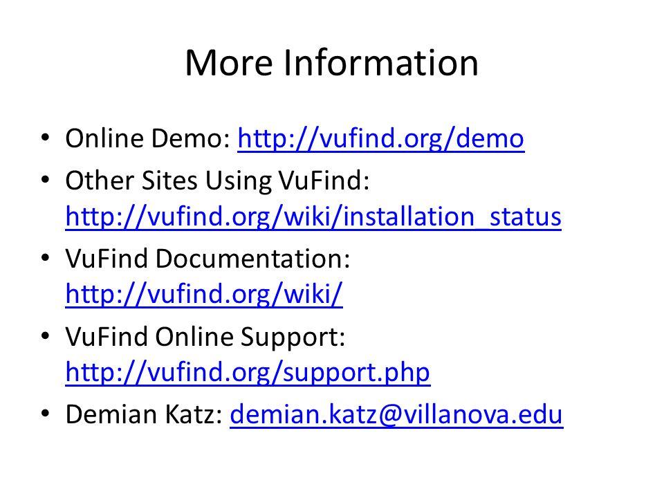 More Information Online Demo: http://vufind.org/demo