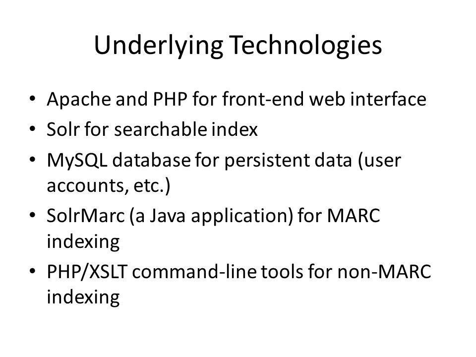 Underlying Technologies