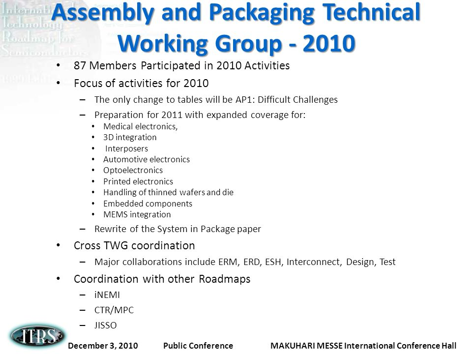 Assembly and Packaging Technical Working Group